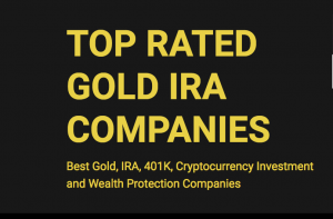 TOP RATED GOLD IRA COMPANIES REVIEWS